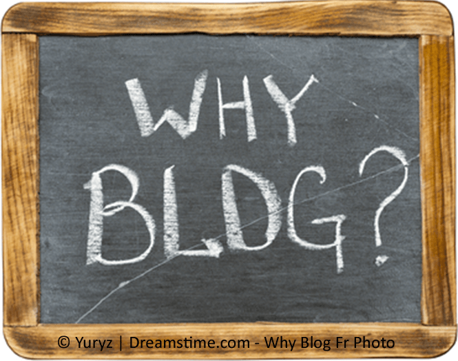 "chalkboard framed with ""Why blog?"" written in chalk"