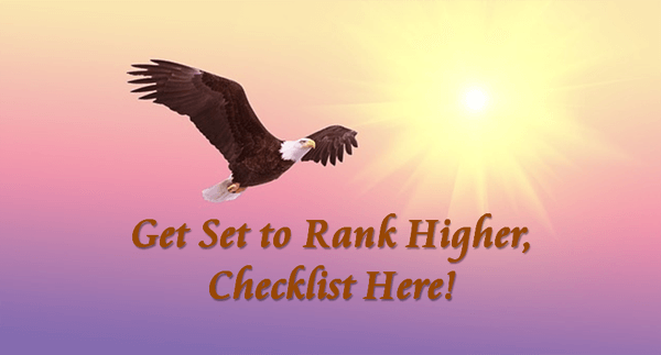 "eagle flying high with sun above, text over top states ""get set to rank higher, checklist here!"""