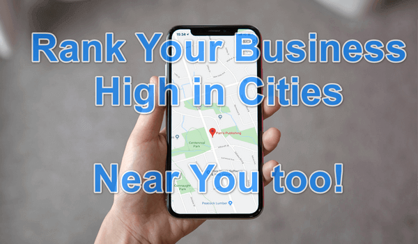 Rank Your Business Hight in Cities Near You too!
